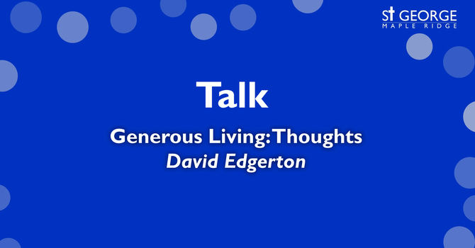 "Talk ""Generous Living: Thoughts"" image"