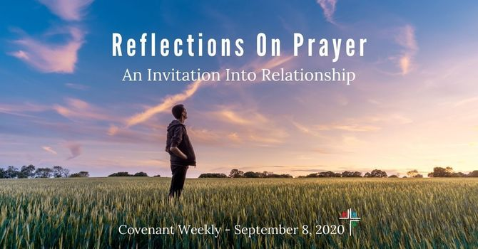 Reflections On Prayer: An Invitation Into Relationship image