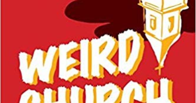 Book Study: Weird Church