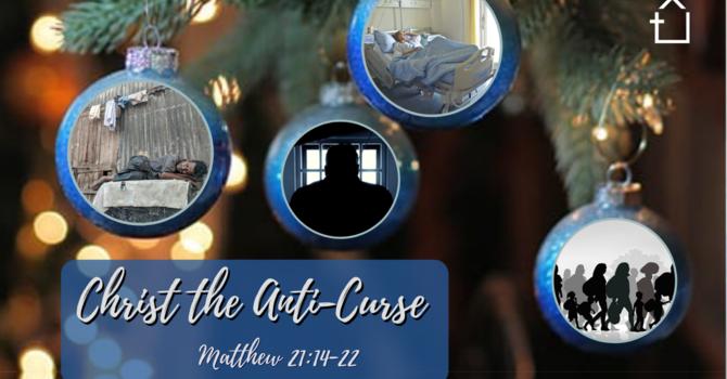 Christ the Anti-Curse