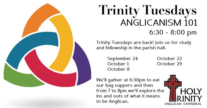 Trinity Tuesdays