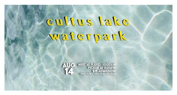 Cultus Lake Waterpark!
