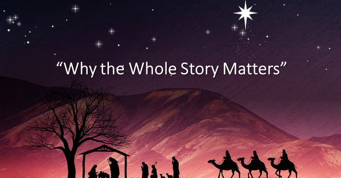 Why The Whole Story Matters