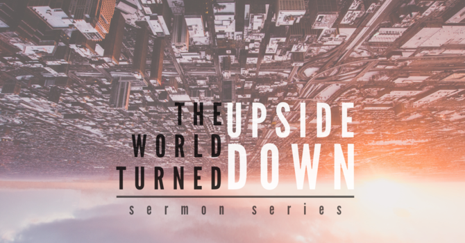 The World Turned Upside Down