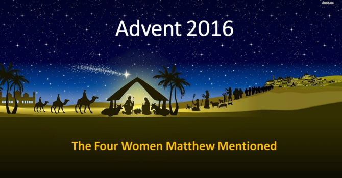 The Four Women Matthew Mentioned - Tamar