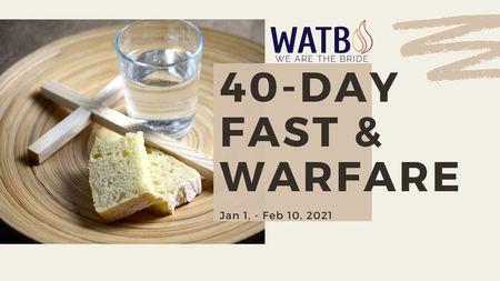 2021 40 Day Fasting & Warfare