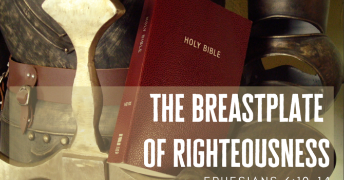 The Breastplate of Righteousness