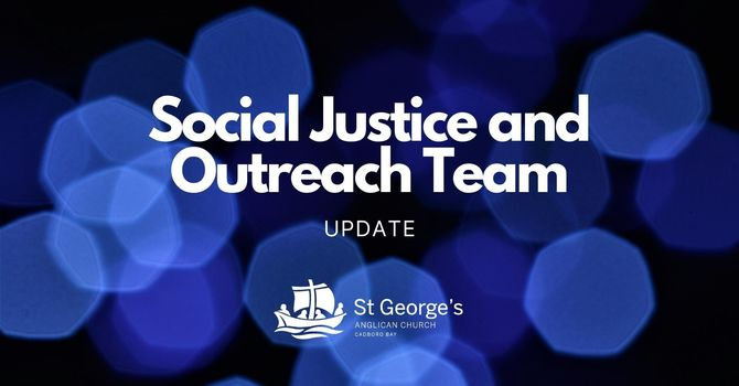 Social Justice and Outreach Team Update image