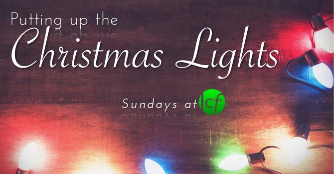 """Putting Up the Lights"" - Sundays this Christmas image"
