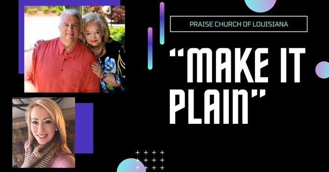"""""""Make It Plain"""""""
