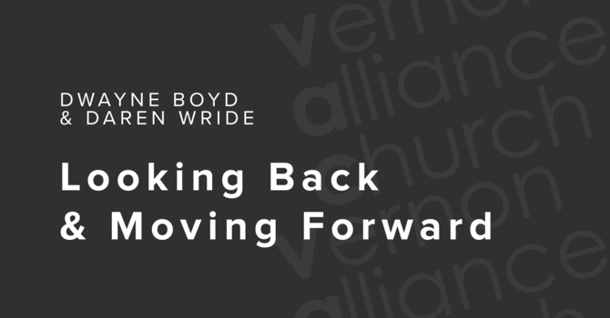 Looking Back & Moving Forward