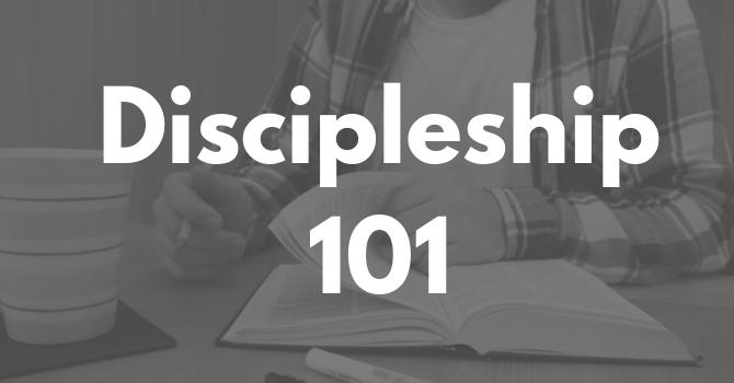 Discipleship 101 - Part 1 image