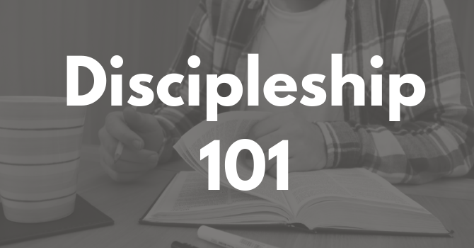 Discipleship 101 - Part 2 image