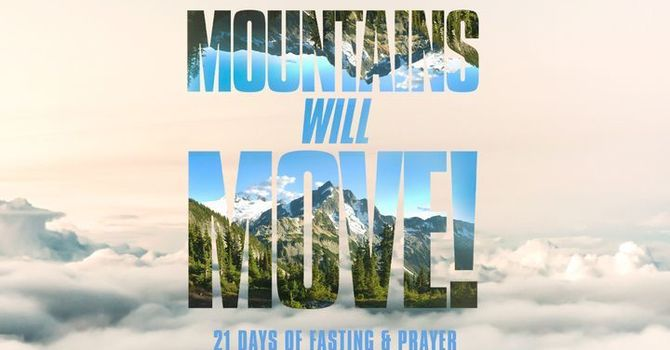 Mountains Will Move - Week 4