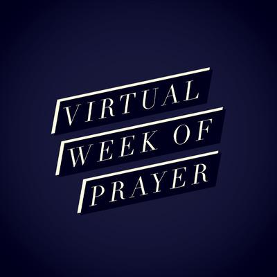 Virtual Week of Prayer