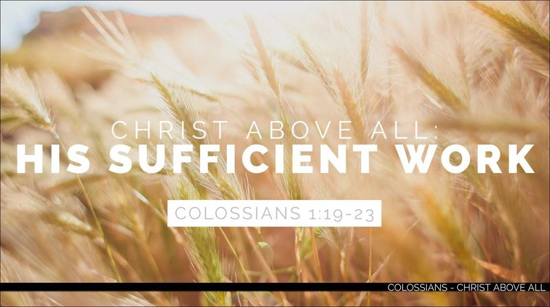 His Sufficient Work - Part 2