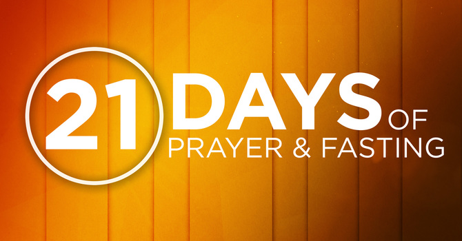 January 4th: Day 2 of 21 Days of Prayer & Fasting image