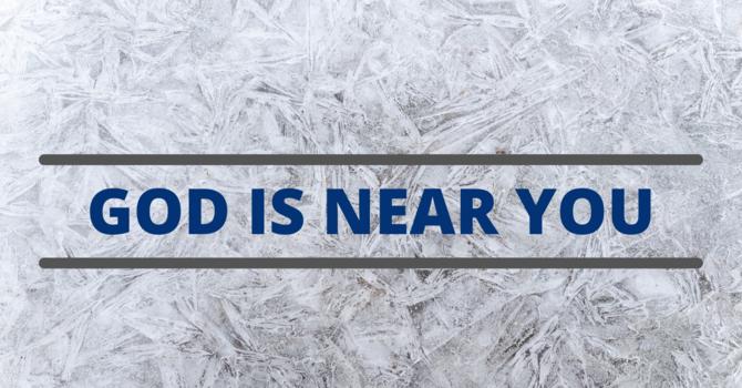 God is Near You