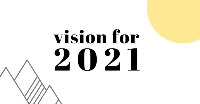 Vision for 2021