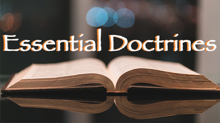 Essential Doctrines for the Believer