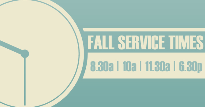 Fall Service Times image