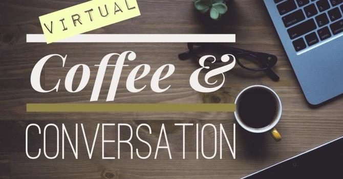 Wednesday Morning Coffee Hour on Zoom