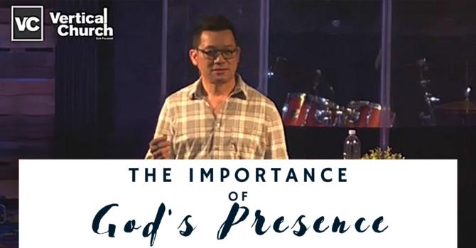 The Importance of God's Presence