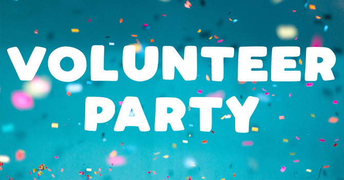 Volunteer Party