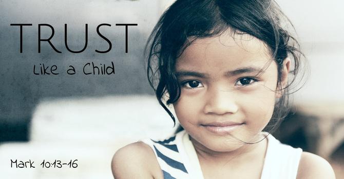 Trust Like a Child image