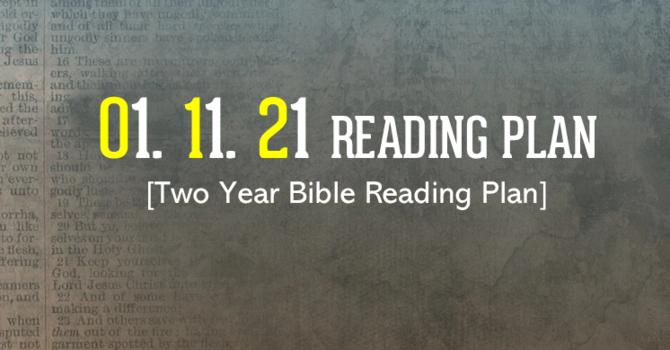 01.11.21 Reading Plan image