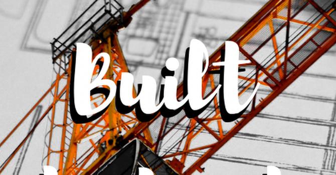 Ephesians: Built to Last - Part 16