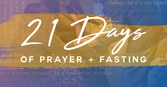 21 Days of Prayer & Fasting image