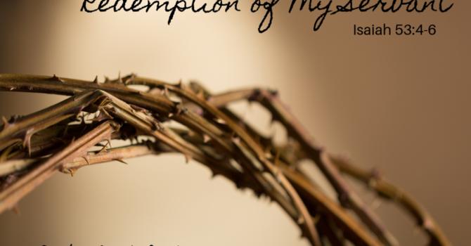 Redemption of My Servant