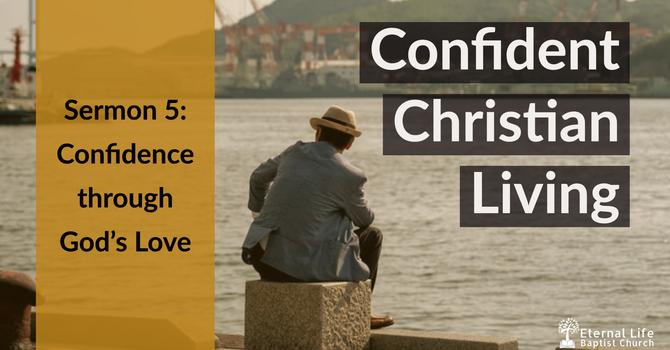 Confident Christian Living #5