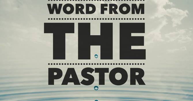 Mid-Week Word from the Pastor image