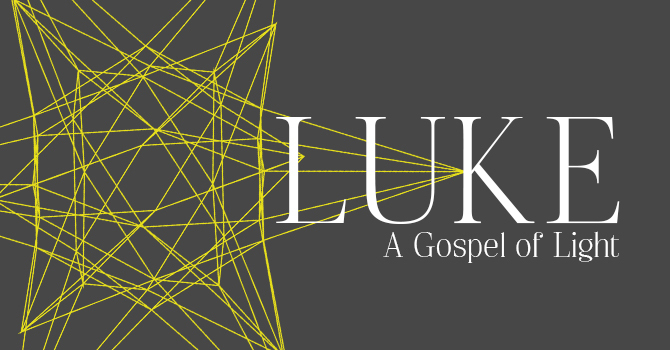 Luke: A Gospel of Light
