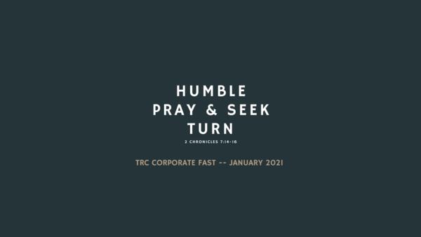 Humble, Pray & Seek, Turn