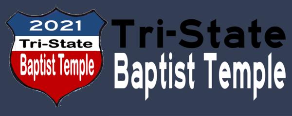 Tri-State Baptist Temple