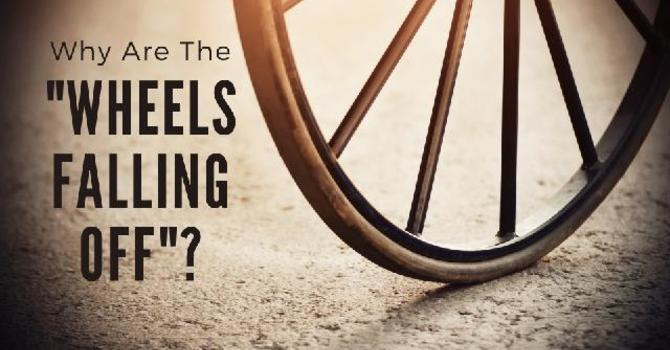 Why Are the Wheels Falling Off?