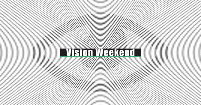 KAC Vision Weekend