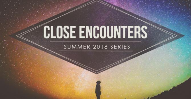 Close Encounters 4