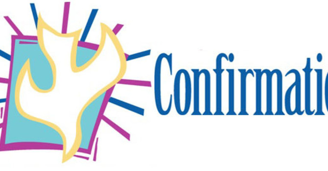 Confirmation 6:00-8:00pm