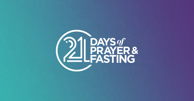 21 Days of Prayer and Fasting image