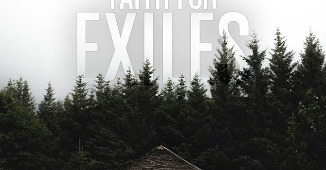 Abundance in Exile