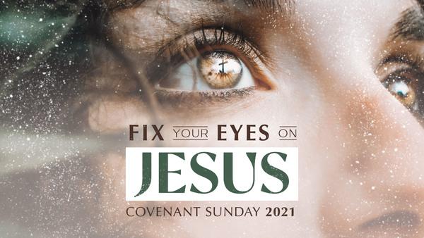 Fix Your Eyes on Jesus