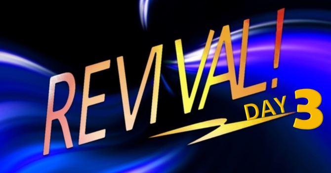 Revival Day 3: A Heart Full of Praise | 7 P.M. | Rev. Lyles