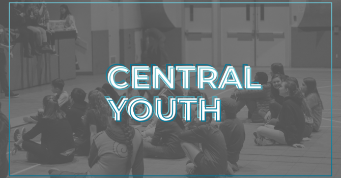 Central Youth Small Groups