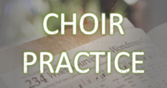 Choir Practice - Virtual Choir / In person SOON!