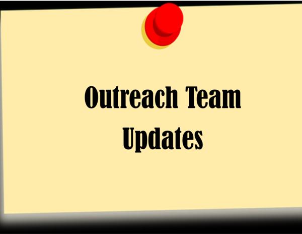 Outreach Team Updates