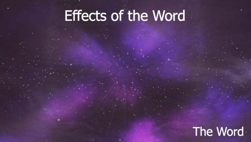 Effects of The Word